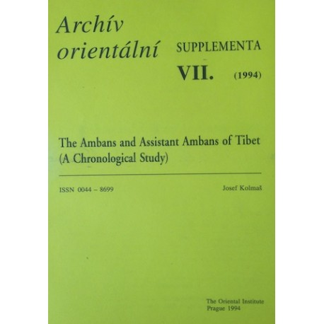 Josef Kolmaš: The Ambans and Assistant Ambans of Tibet (A Chronological Study)